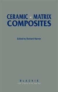 Book Ceramic-Matrix Composites by R. Warren