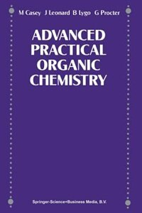 Book Advance Practical Organic Chemistry by and G Procter