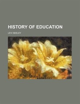 Book History of education by Levi Seeley