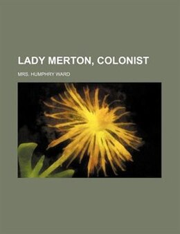 Book Lady Merton, colonist by Humphry Ward
