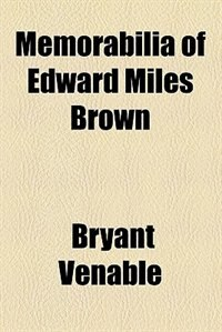Book Memorabilia of Edward Miles Brown by Bryant Venable