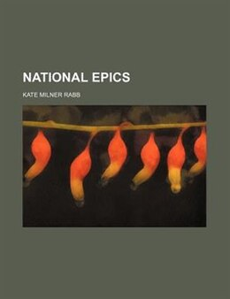 Book National epics by Kate Milner Rabb