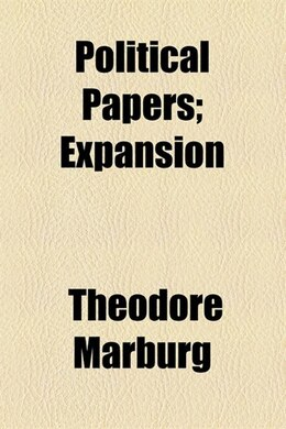 Book Political papers by Theodore Marburg