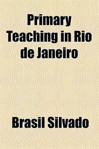 Book Primary Teaching in Rio de Janeiro by Brasil Silvado