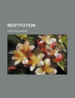 Book Restitution by Dorothea Gerard