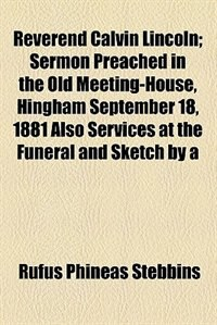 Book Reverend Calvin Lincoln by Rufus Phineas Stebbins