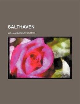 Book Salthaven by William Wymark Jacobs