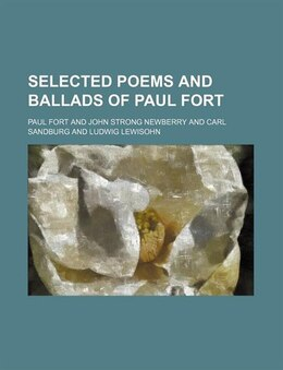 Book Selected Poems and Ballads of Paul Fort by Paul Fort