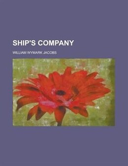 Book Ship's company by William Wymark Jacobs