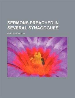 Book Sermons Preached In Several Synagogues by Benjamin Artom