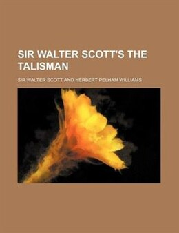 Book Sir Walter Scott's The Talisman by Walter Scott