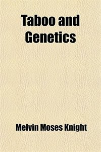 Book Taboo and Genetics by Melvin Moses Knight