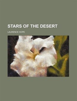 Book Stars of the desert by Laurence Hope