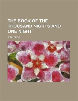 Book The Book Of The Thousand Nights And One Night (volume 1) by John Payne