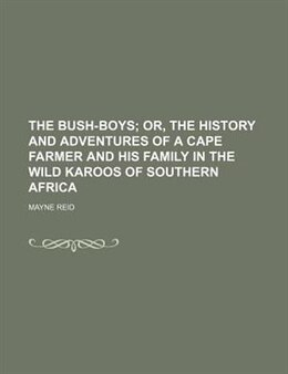 Book The Bush-boys by Mayne Reid