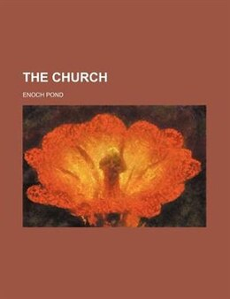Book The Church by Enoch Pond