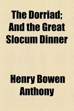 Book The Dorriad; And the Great Slocum Dinner by Henry Bowen Anthony