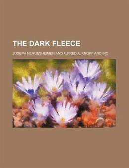 Book The Dark Fleece by Joseph Hergesheimer