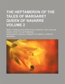 Book The Heptameron of the Tales of Margaret Queen of Navarre by George Saintsbury