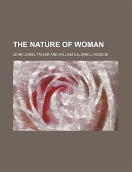 Book The Nature of Woman by John Lionel Tayler