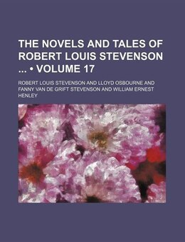 Book The Novels And Tales Of Robert Louis Stevenson (volume 17) by Robert Louis Stevenson