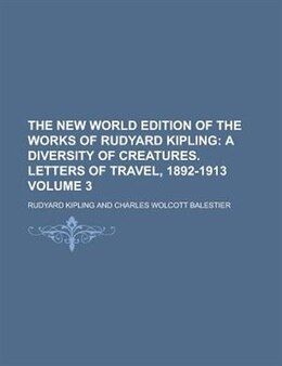 Book The New World Edition Of The Works Of Rudyard Kipling Volume 3 by Rudyard Kipling