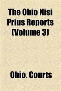 Book The Ohio Nisi Prius Reports (volume 3) by Ohio. Courts