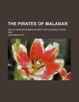 Book The Pirates of Malabar by John Biddulph