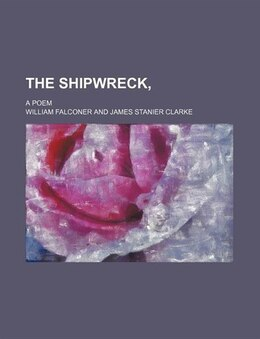 Book The Shipwreck,; A Poem by William Falconer