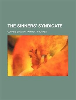 Book The Sinners' Syndicate by Coralie Stanton