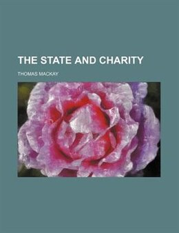 Book The State and Charity by Thomas Mackay