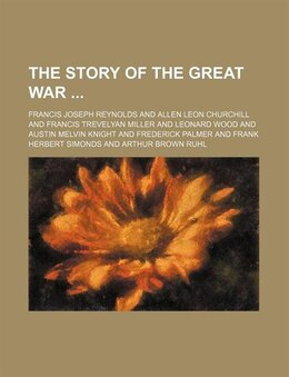 Book The Story Of The Great War (volume 5) by Francis Joseph Reynolds