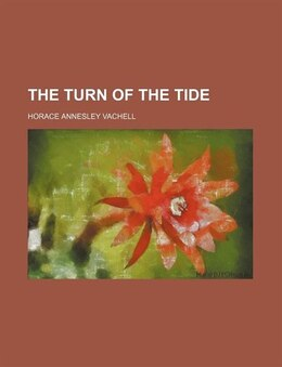 Book The Turn of the Tide by Horace Annesley Vachell