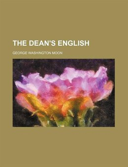 Book The dean's English by George Washington Moon