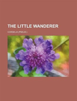 Book The little wanderer by Cordelia