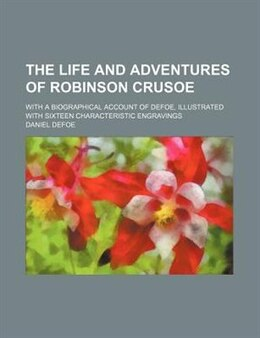 Book The life and adventures of Robinson Crusoe (1852) by Daniel Defoe