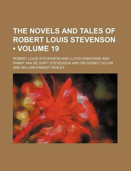 Book The Novels And Tales Of Robert Louis Stevenson (volume 19) by Robert Louis Stevenson