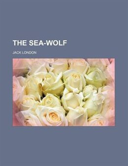 Book The sea-wolf by Jack London