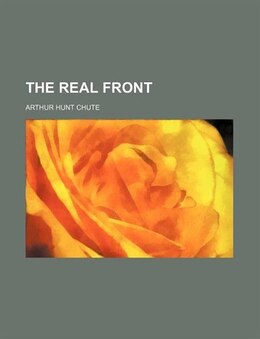 Book The real front by Arthur Hunt Chute