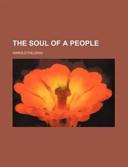 Book The soul of a people by Harold Fielding