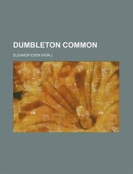 Book Dumbleton Common by Eleanor Eden