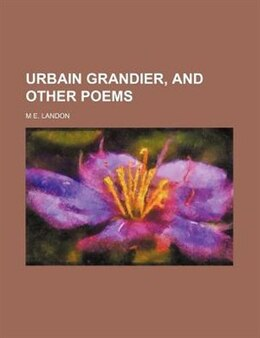 Book Urbain Grandier, and other poems by M E. Landon
