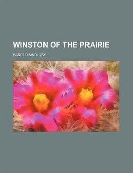 Book Winston of the prairie by Harold Bindloss