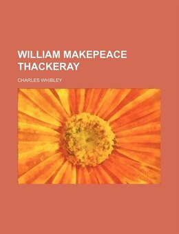 Book William Makepeace Thackeray by Charles Whibley
