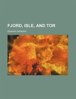 Book Fjord, Isle, And Tor by Edward Spender