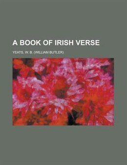 Book A Book of Irish Verse by William Butler Yeats