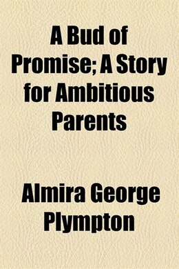 Book A Bud of Promise by Almira George Plympton