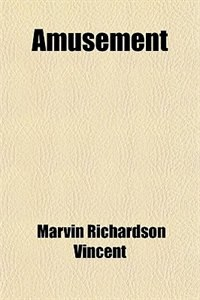 Book Amusement by Marvin Richardson Vincent