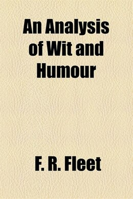 Book An analysis of wit and humour by F. R. Fleet