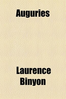 Book Auguries by Laurence Binyon